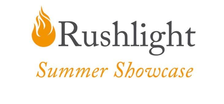 Rushlight Summer Showcase